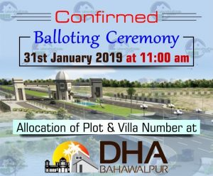 DHA Bahawalpur Ballot of Phase 1 allocation files and Villas